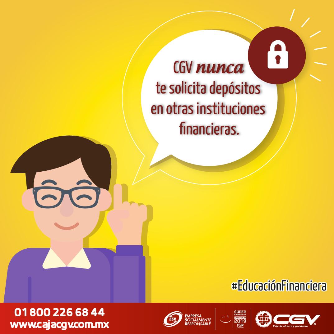 CGV nunca solicita depósitos en otras instituciones financieras